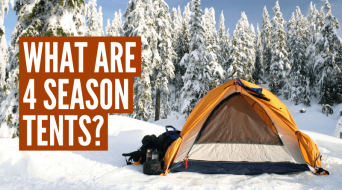 What Is A 4 Season Tent? Everything You Need To Know