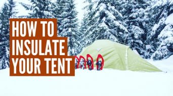 How To Insulate A Tent For Winter Camping (6 Best Ways)