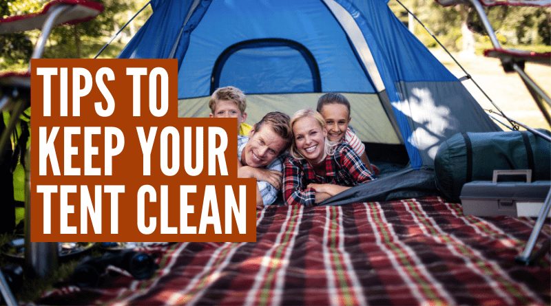 how to keep your tent clean while camping