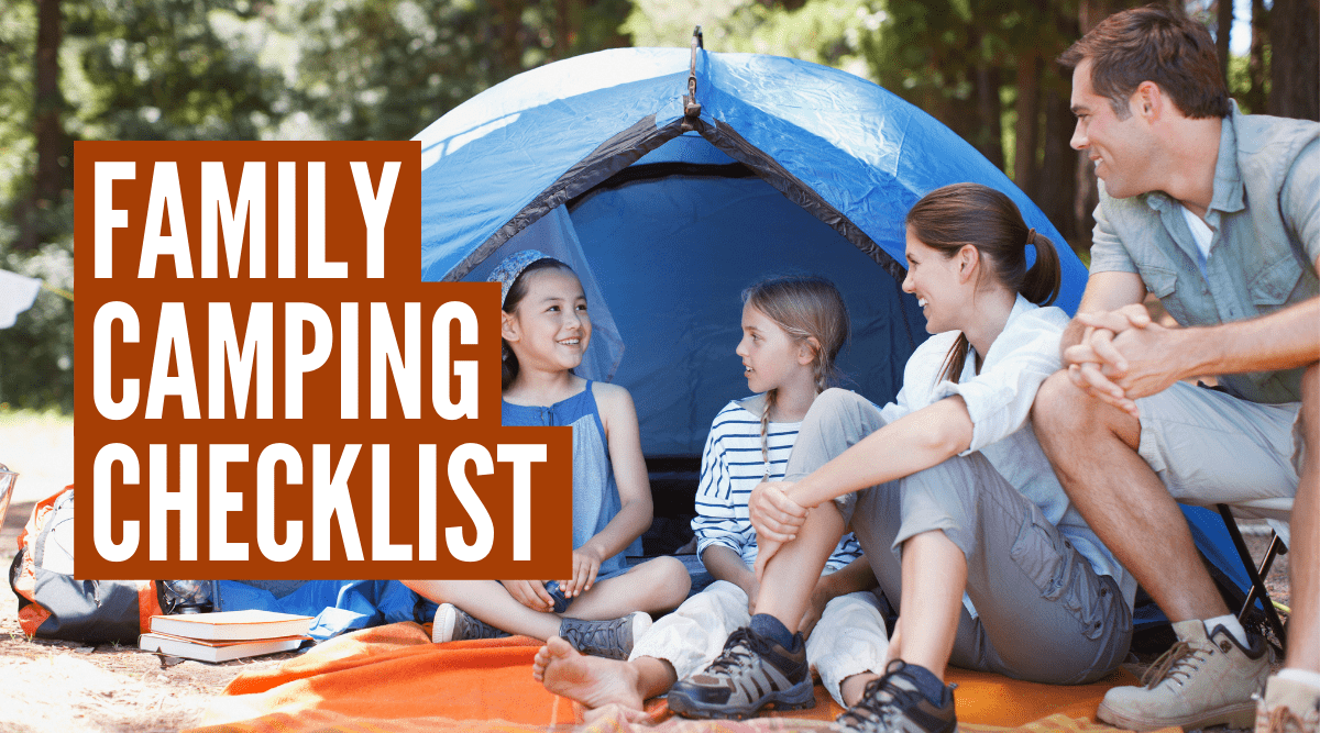 The ultimate family camping checklist!