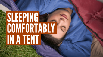 Most Comfortable Way to Sleep in a Tent (15 Best Tips)