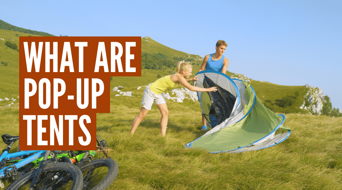 What is a pop up tent?
