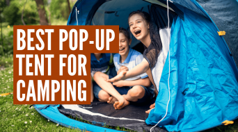 Best Pop Up Tent for Camping (Top 3 Tents Reviewed)