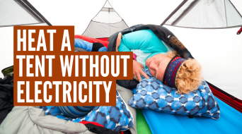 How to Heat a Tent Without Electricity (7 Pro Tips)
